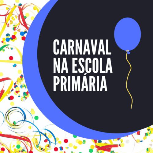 Carnaval na Escola Primária