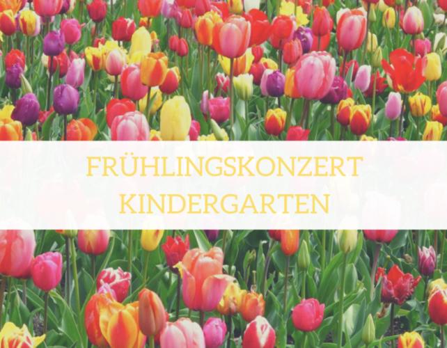 Frühlingskonzert Kindergarten